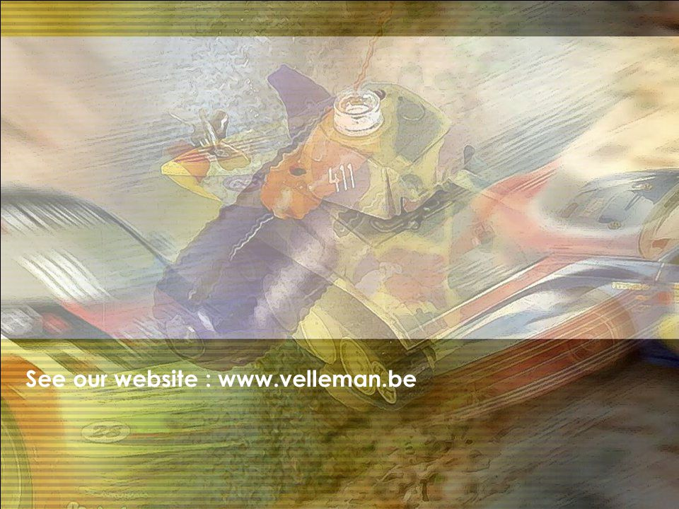 See our website : www.velleman.be