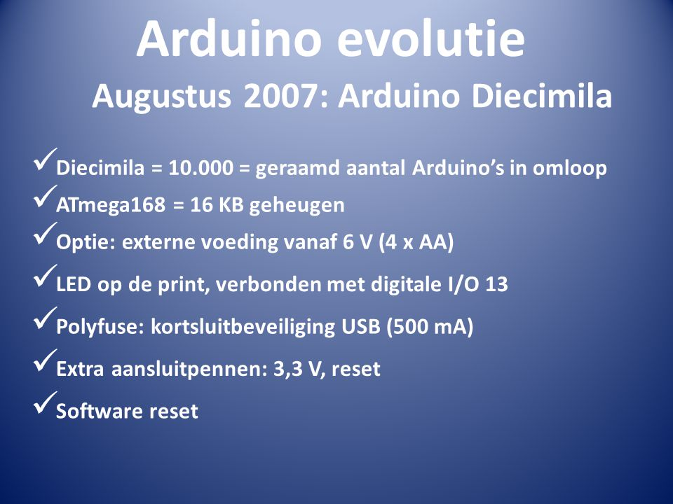 Augustus 2007: Arduino Diecimila