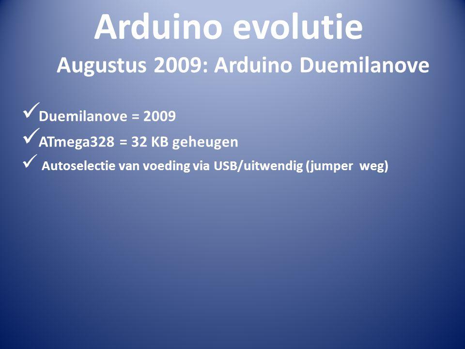 Augustus 2009: Arduino Duemilanove