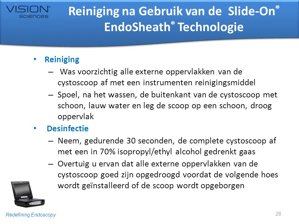 Reiniging na Gebruik van de Slide-On® EndoSheath® Technologie