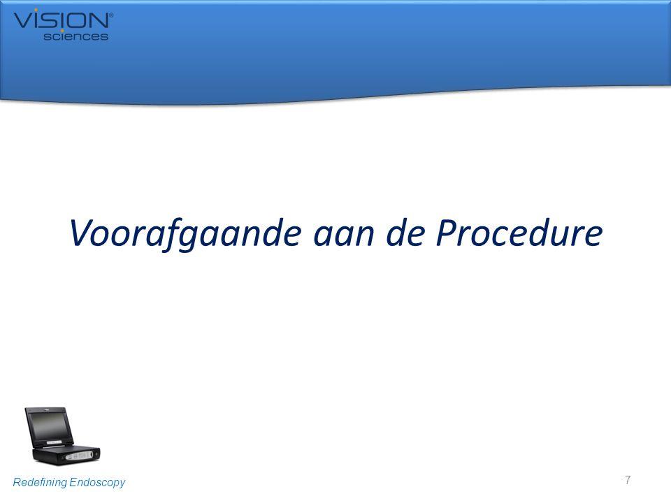 Voorafgaande aan de Procedure