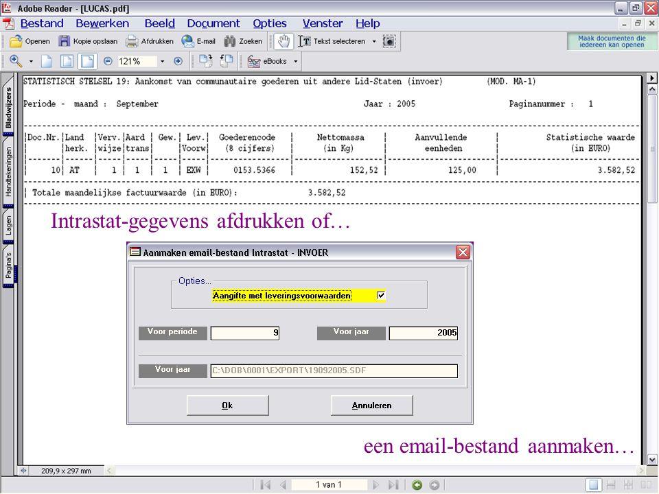 Intrastat-gegevens afdrukken of…