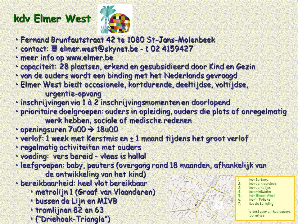 kdv Elmer West Fernand Brunfautstraat 42 te 1080 St-Jans-Molenbeek