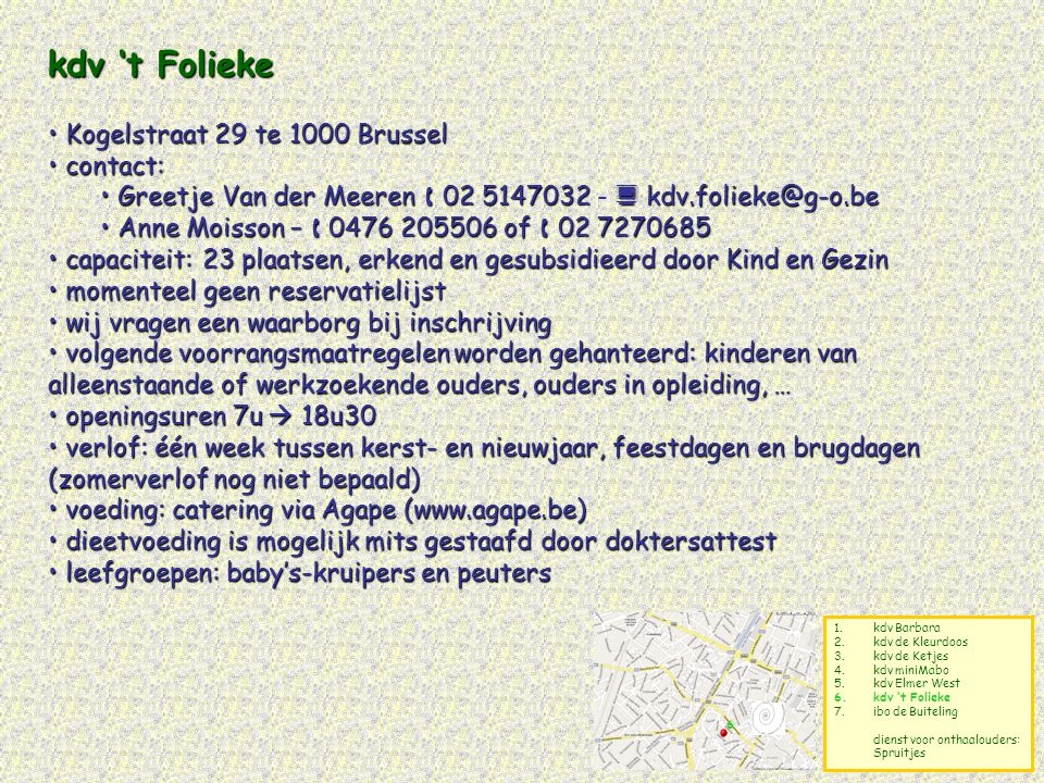 kdv 't Folieke Kogelstraat 29 te 1000 Brussel contact:
