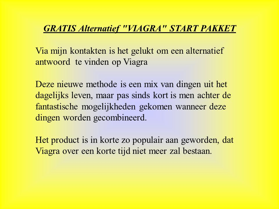 GRATIS Alternatief VIAGRA START PAKKET