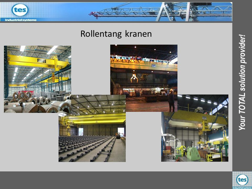 Rollentang kranen FIGEE B.V. GEVELCO 4 st Nederland CORUS PA Hal