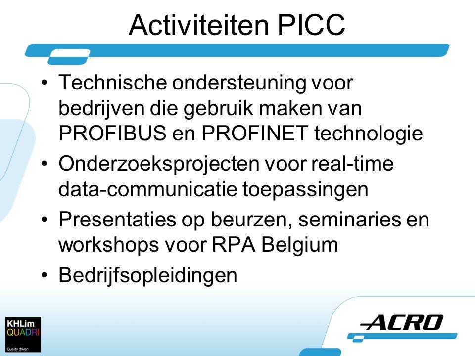 Activiteiten PICC Technische ondersteuning voor bedrijven die gebruik maken van PROFIBUS en PROFINET technologie.
