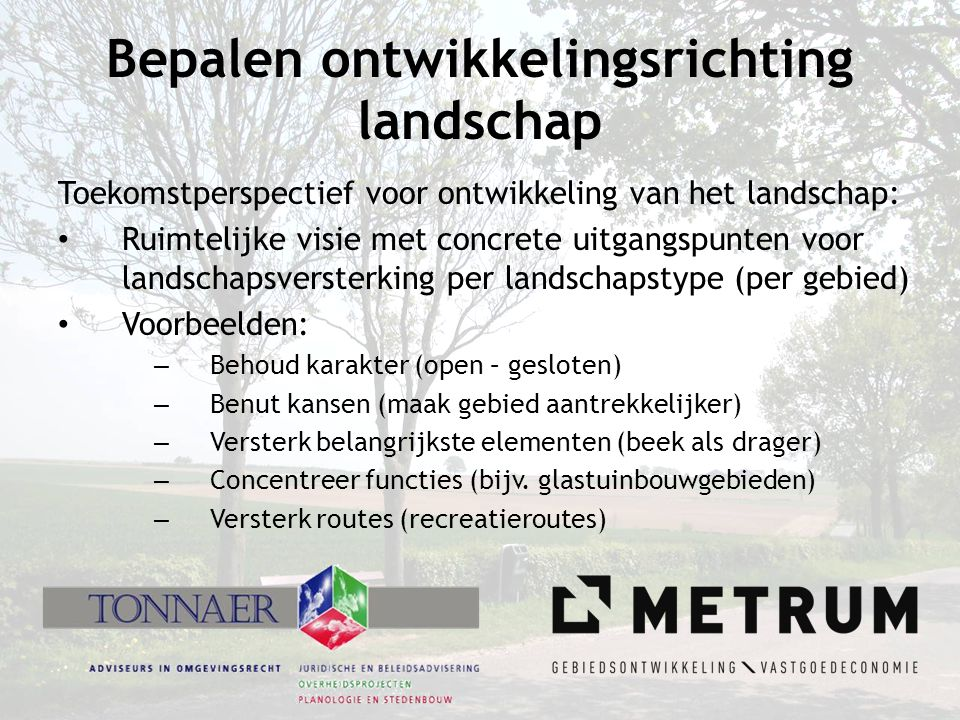 Bepalen ontwikkelingsrichting landschap