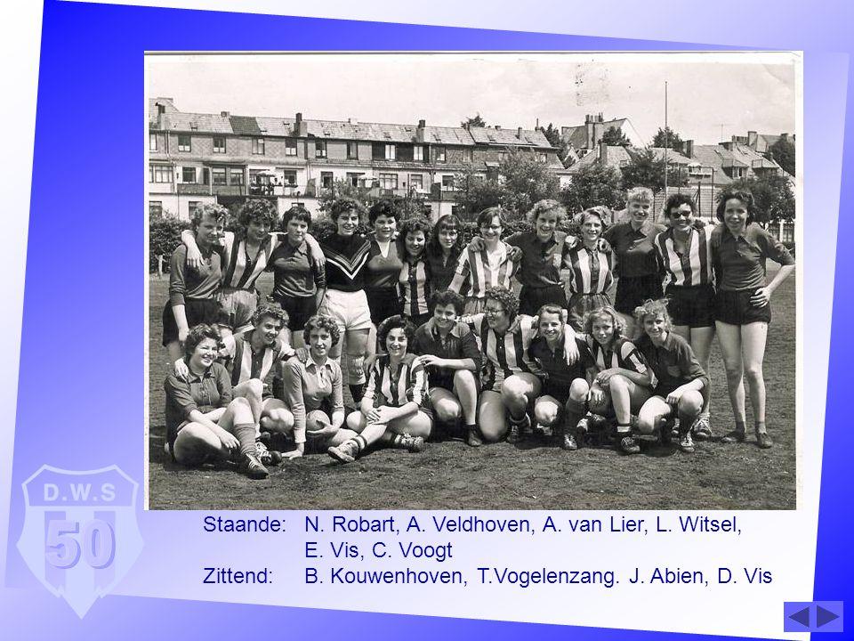 Staande:. N. Robart, A. Veldhoven, A. van Lier, L. Witsel,. E. Vis, C