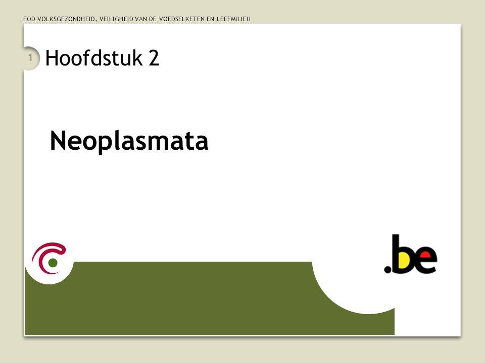 Hoofdstuk 2 Neoplasmata