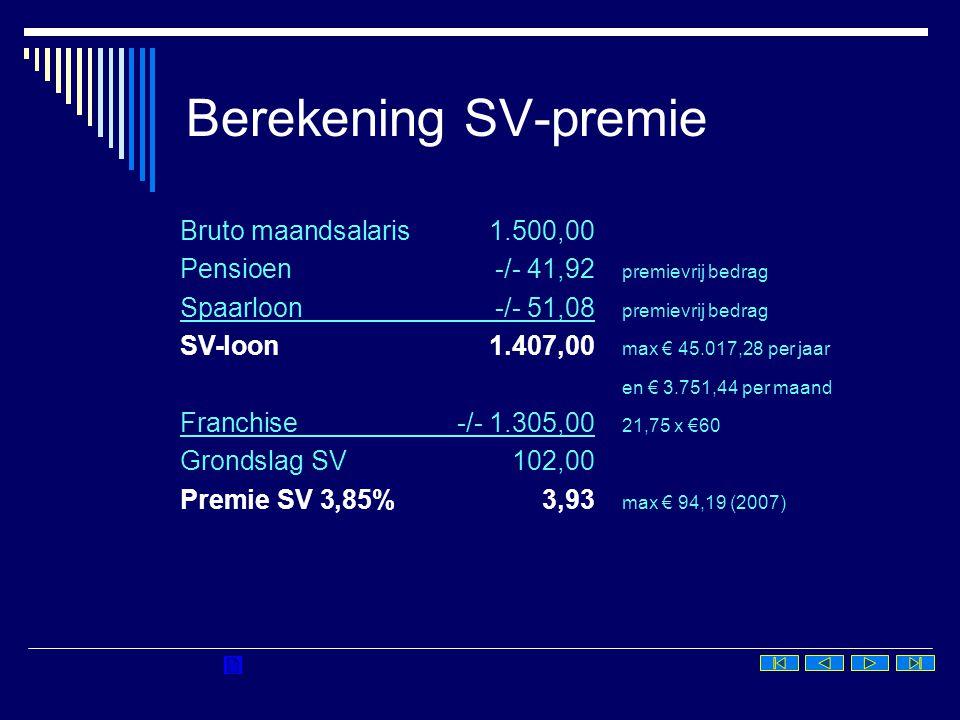 Berekening SV-premie Bruto maandsalaris 1.500,00