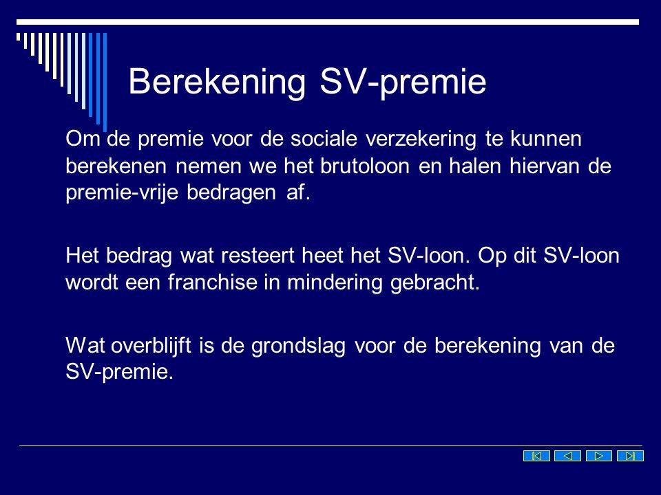 Berekening SV-premie