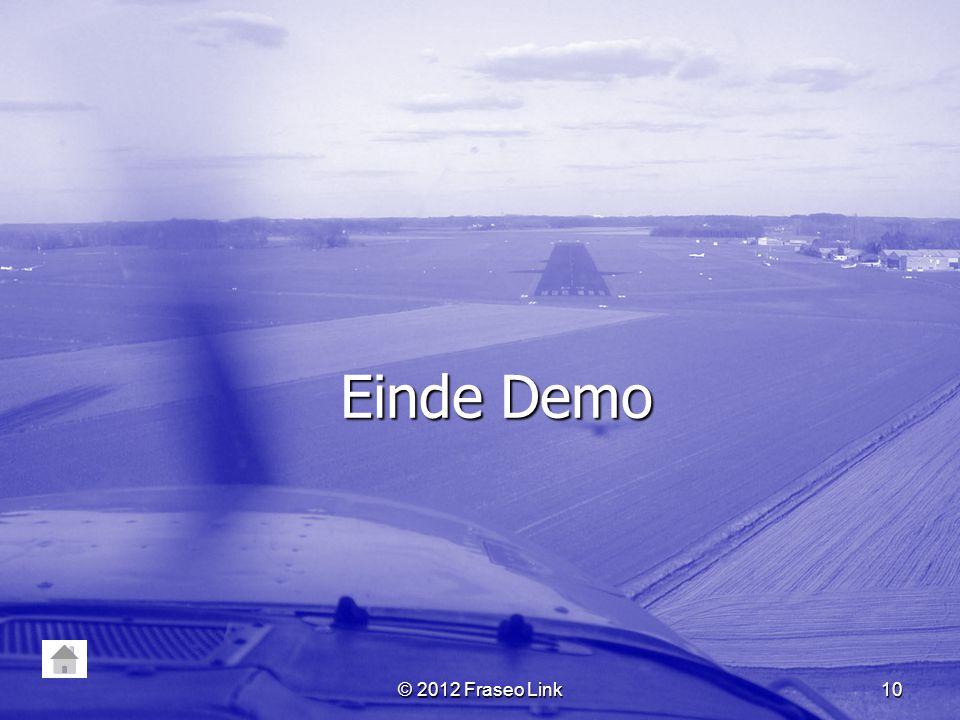 Einde Demo © 2012 Fraseo Link