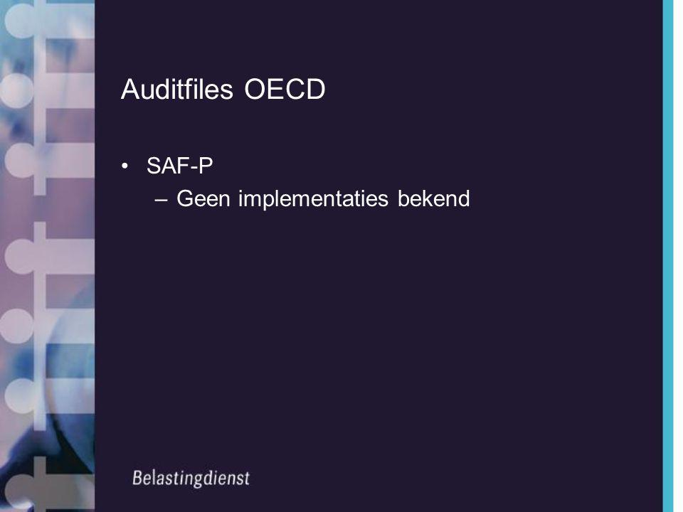 Auditfiles OECD SAF-P Geen implementaties bekend