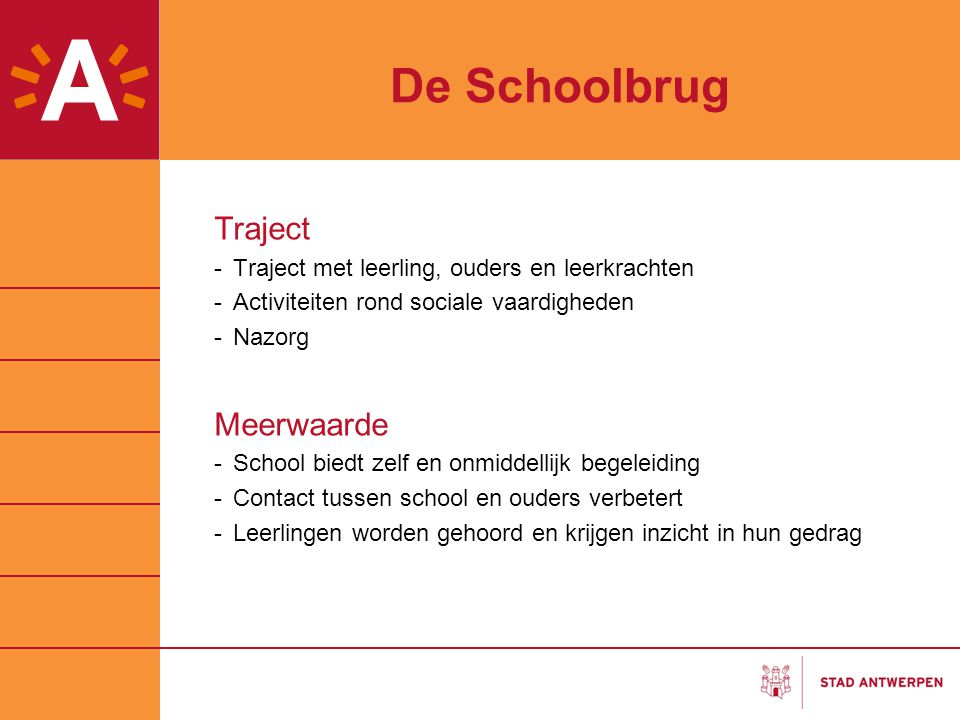 De Schoolbrug Traject Meerwaarde