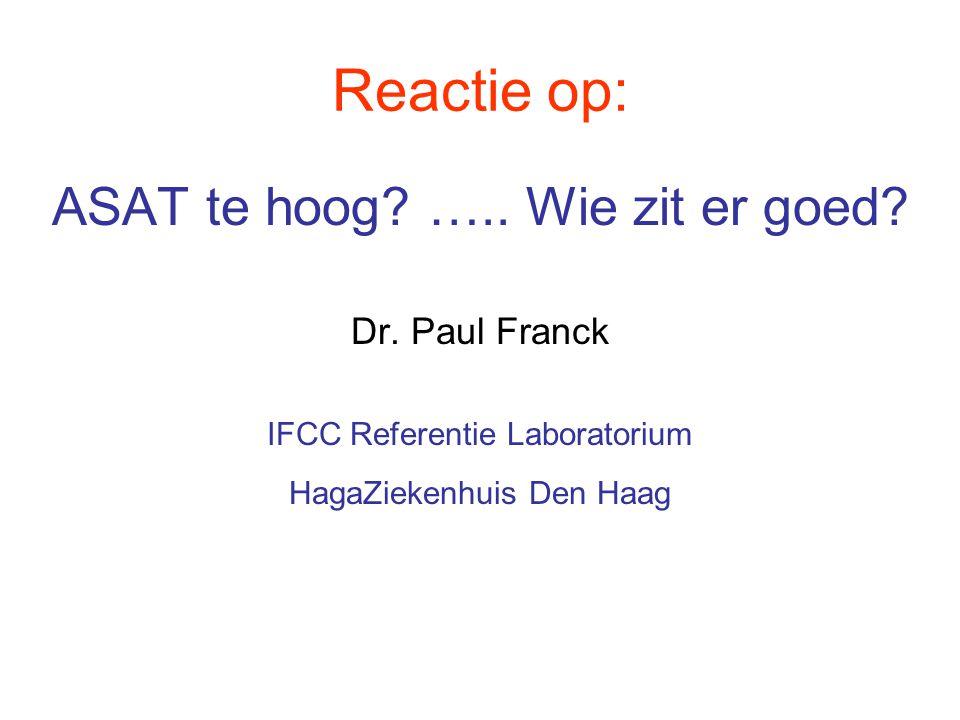 Reactie op: ASAT te hoog ….. Wie zit er goed Dr. Paul Franck