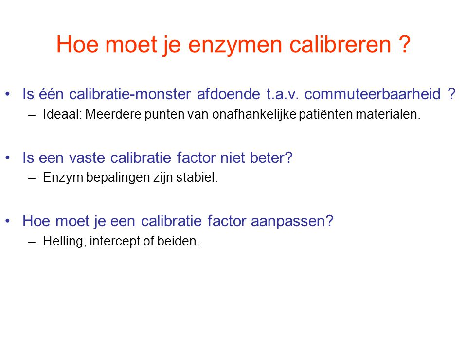 Hoe moet je enzymen calibreren