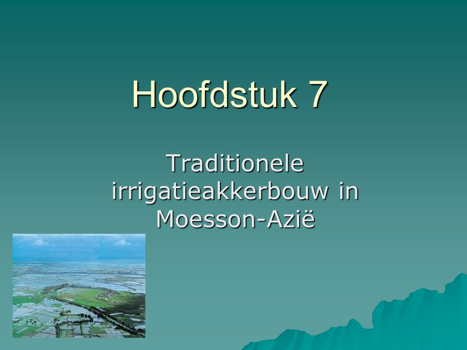 Traditionele irrigatieakkerbouw in Moesson-Azië