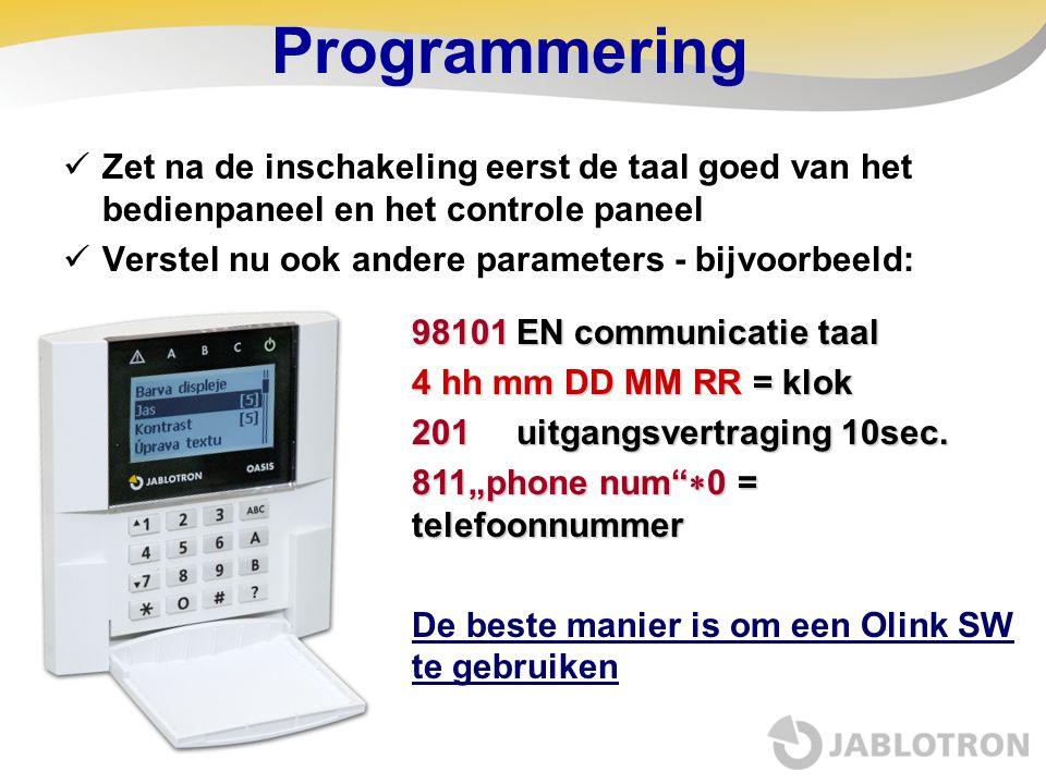Programmering Zet na de inschakeling eerst de taal goed van het bedienpaneel en het controle paneel.