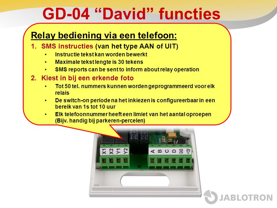 GD-04 David functies Relay bediening via een telefoon: