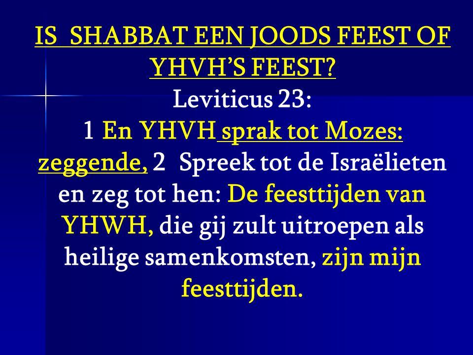 IS SHABBAT EEN JOODS FEEST OF YHVH'S FEEST