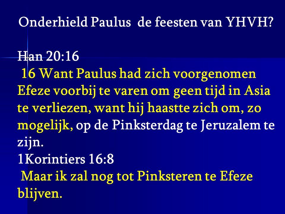Onderhield Paulus de feesten van YHVH