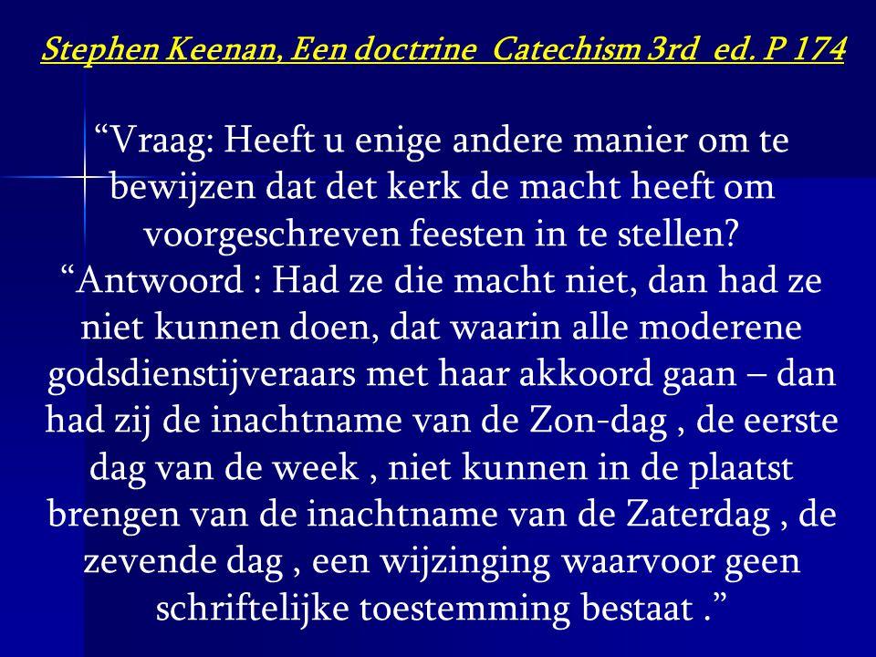 Stephen Keenan, Een doctrine Catechism 3rd ed. P 174