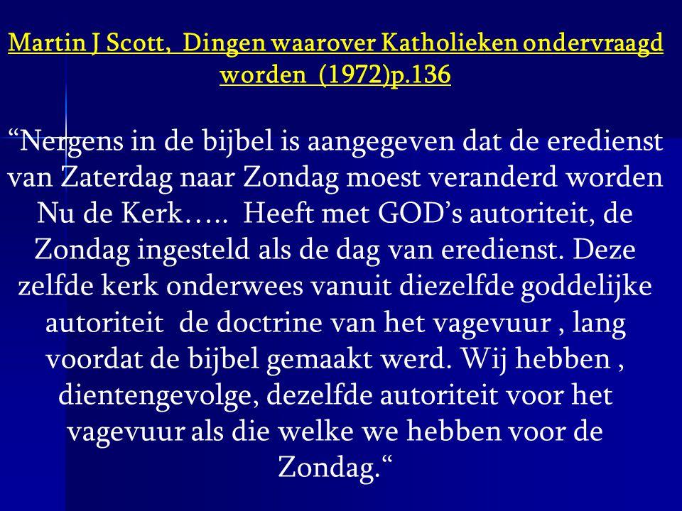 Martin J Scott, Dingen waarover Katholieken ondervraagd worden (1972)p
