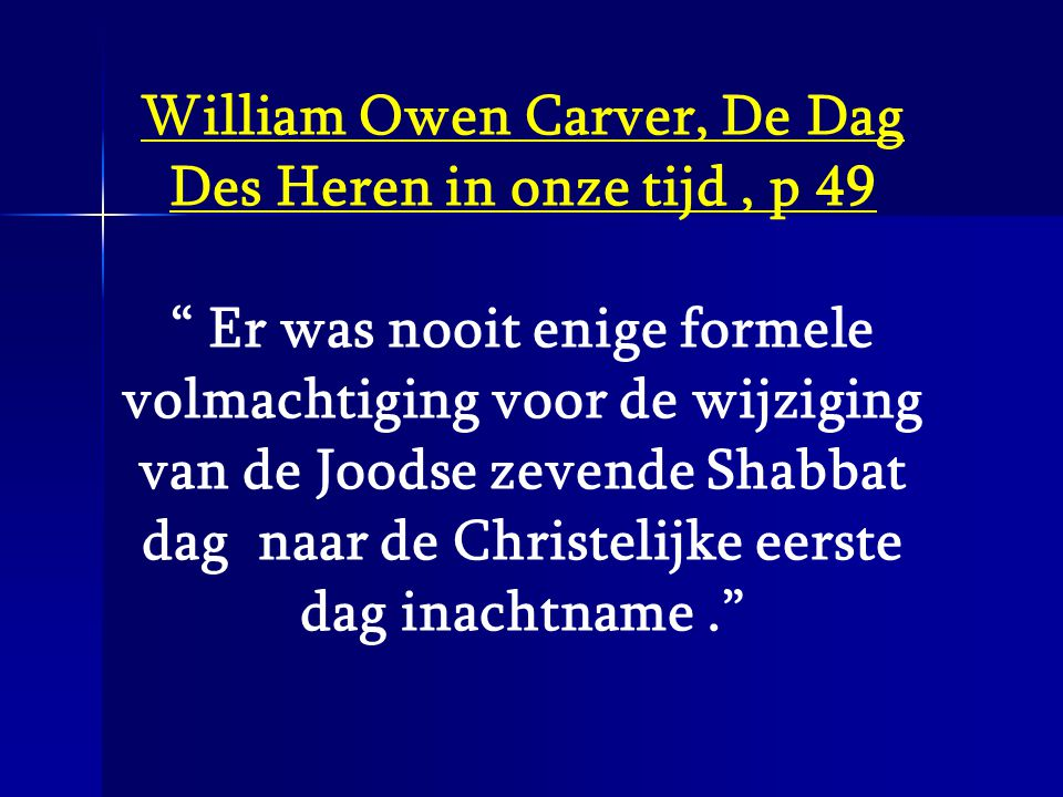 William Owen Carver, De Dag Des Heren in onze tijd , p 49