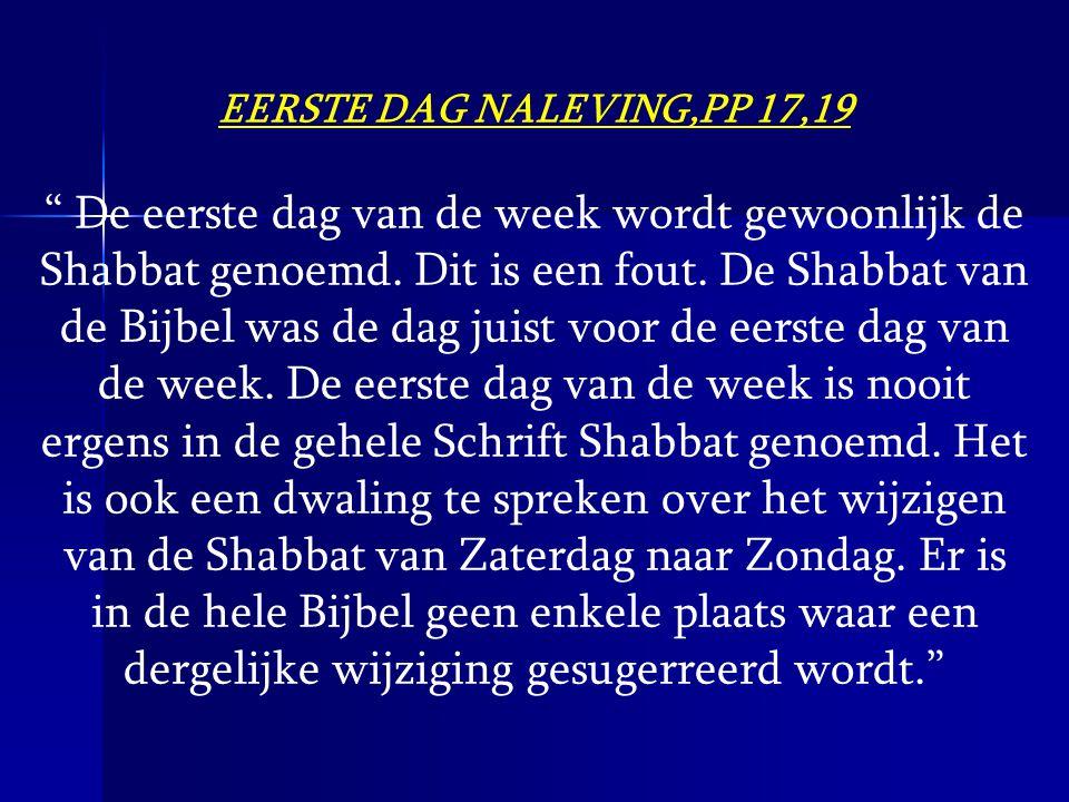 EERSTE DAG NALEVING,PP 17,19