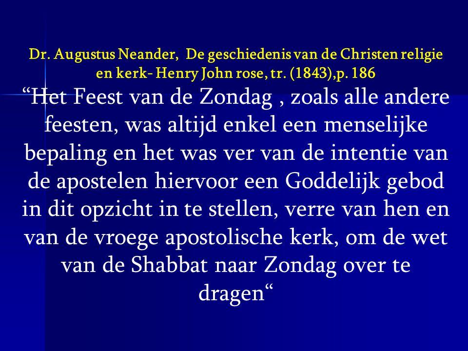 Dr. Augustus Neander, De geschiedenis van de Christen religie en kerk- Henry John rose, tr. (1843),p. 186