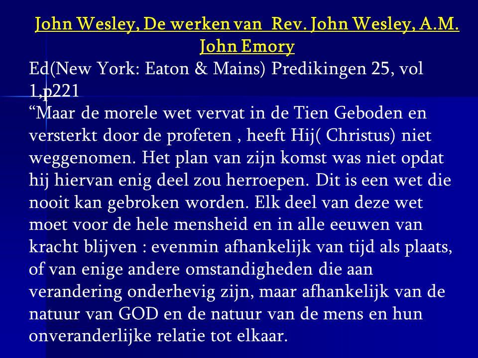 John Wesley, De werken van Rev. John Wesley, A.M. John Emory