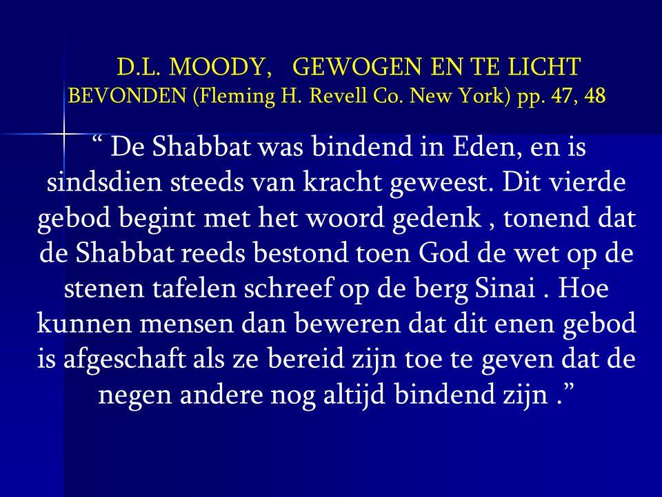 D. L. MOODY, GEWOGEN EN TE LICHT BEVONDEN (Fleming H. Revell Co