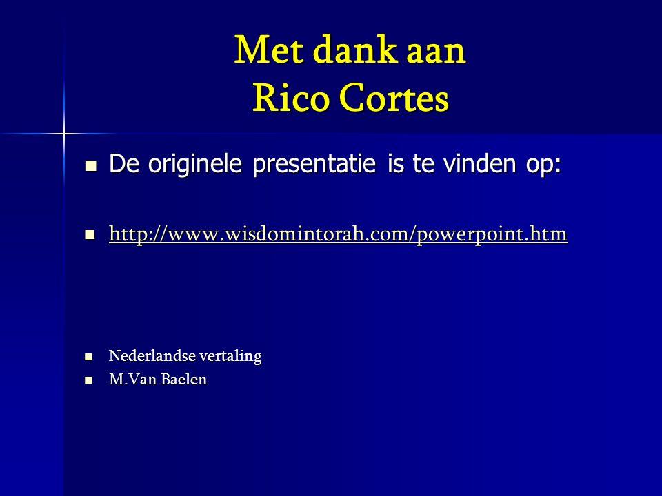 Met dank aan Rico Cortes