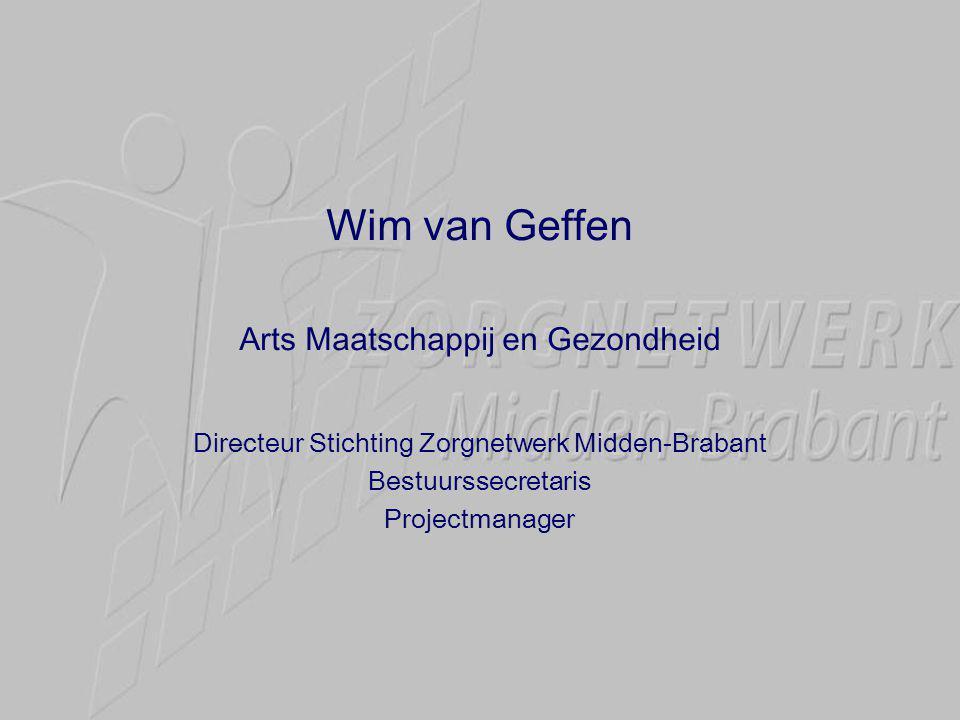 Wim van Geffen Arts Maatschappij en Gezondheid