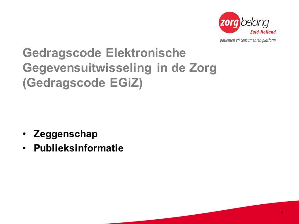 Gedragscode Elektronische Gegevensuitwisseling in de Zorg (Gedragscode EGiZ)