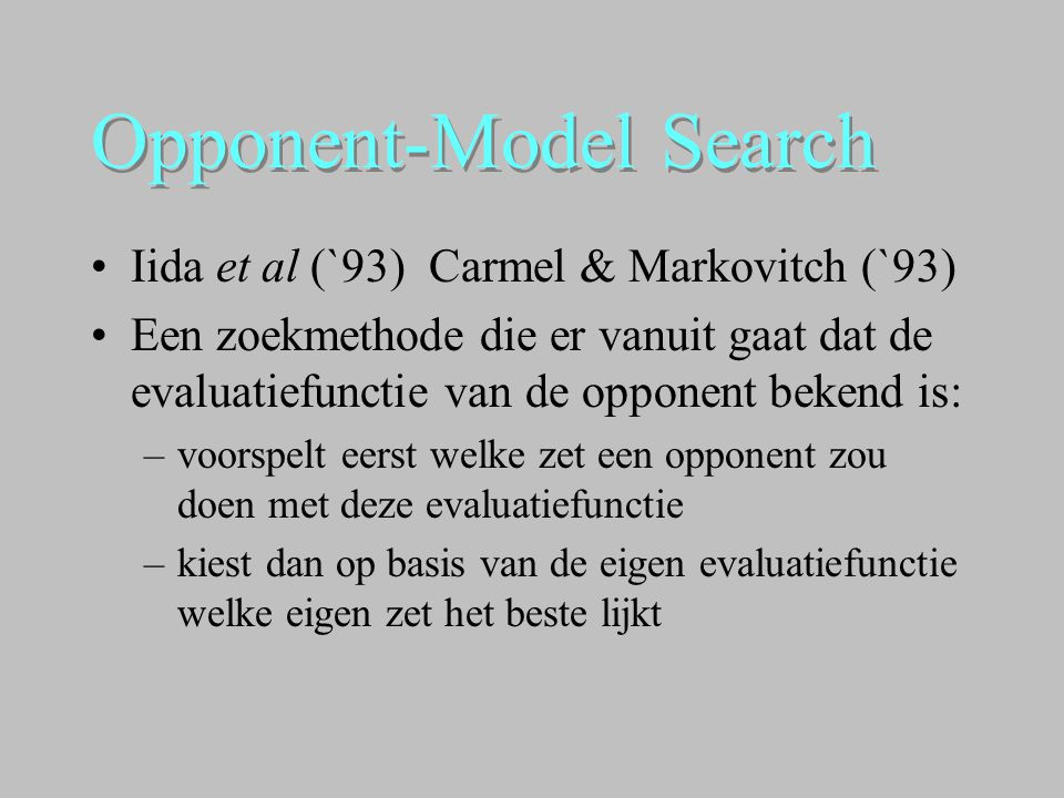 Opponent-Model Search