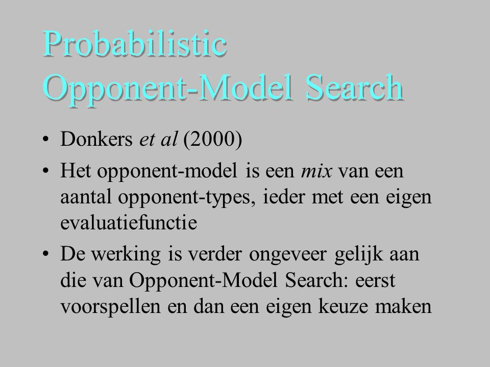 Probabilistic Opponent-Model Search