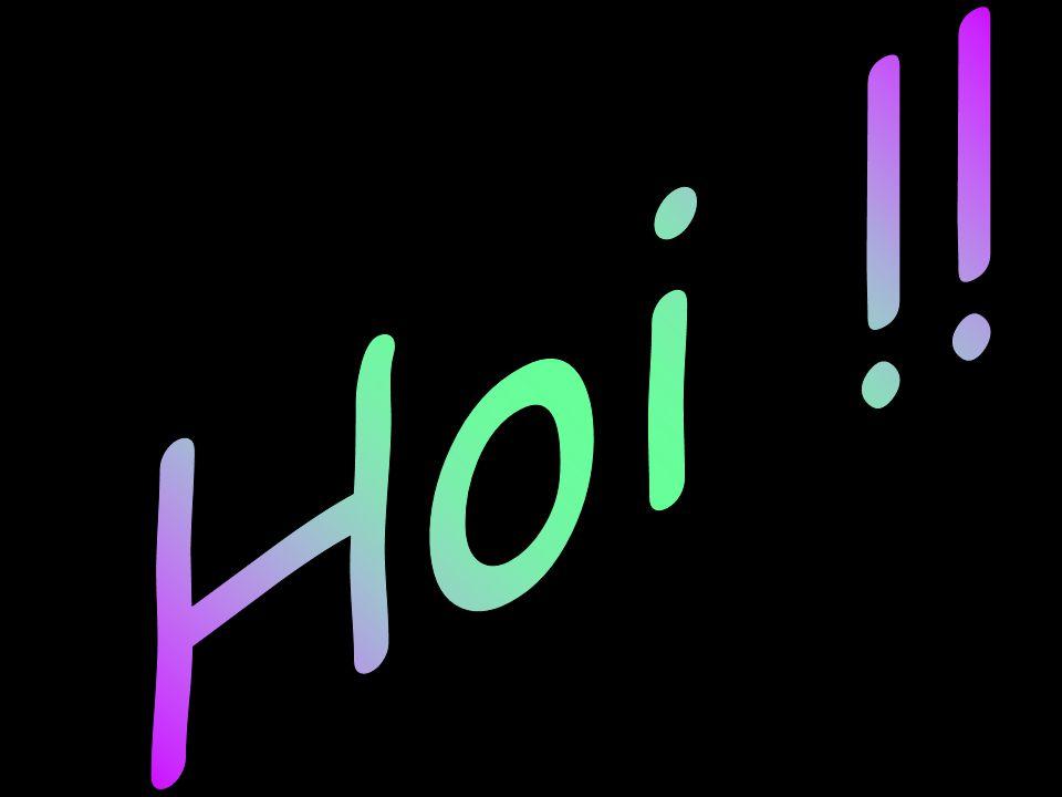 Hoi !!