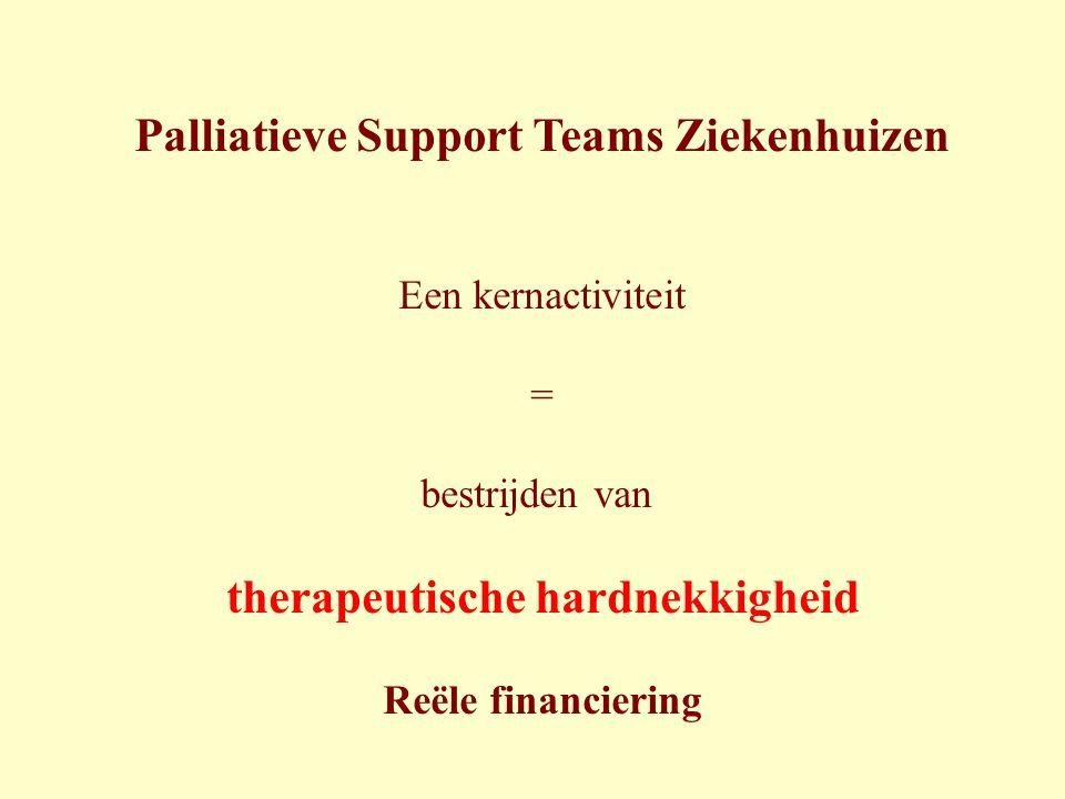 Palliatieve Support Teams Ziekenhuizen therapeutische hardnekkigheid