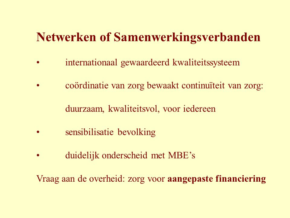 Netwerken of Samenwerkingsverbanden