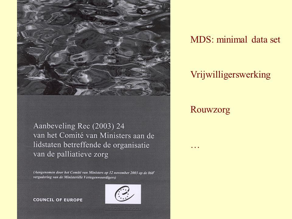 MDS: minimal data set Vrijwilligerswerking Rouwzorg …