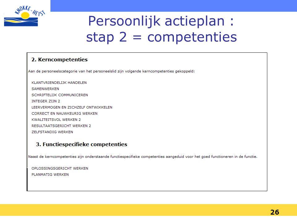 Persoonlijk actieplan : stap 2 = competenties
