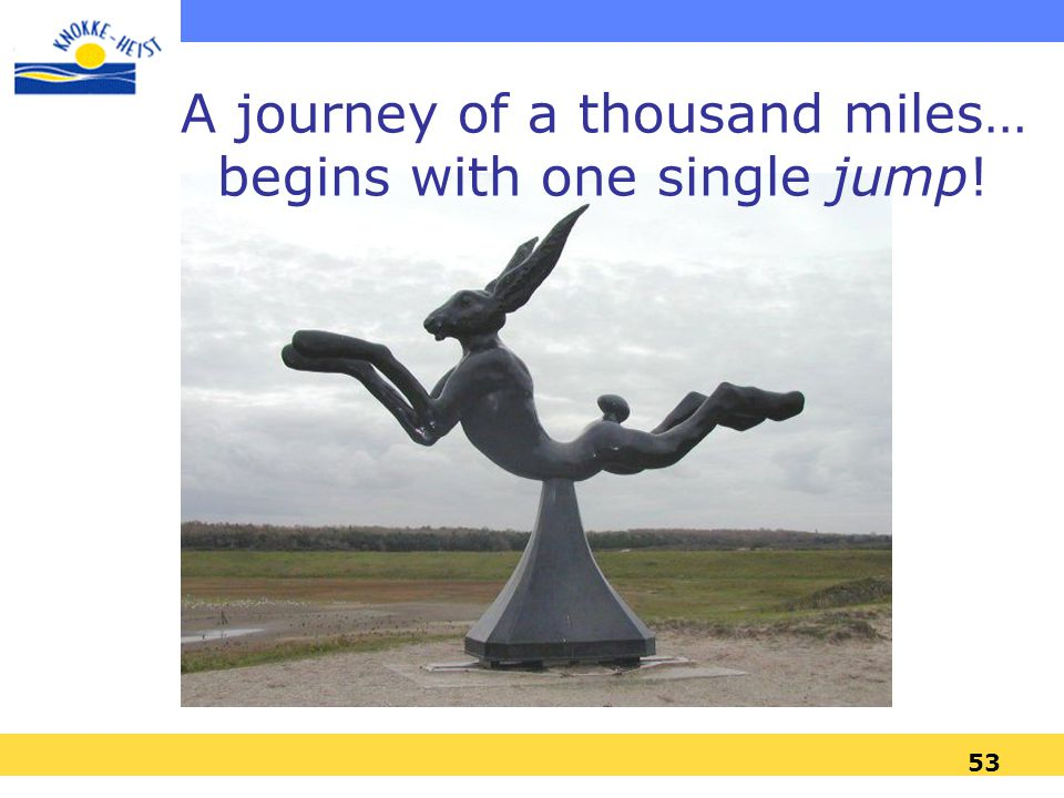 A journey of a thousand miles… begins with one single jump!