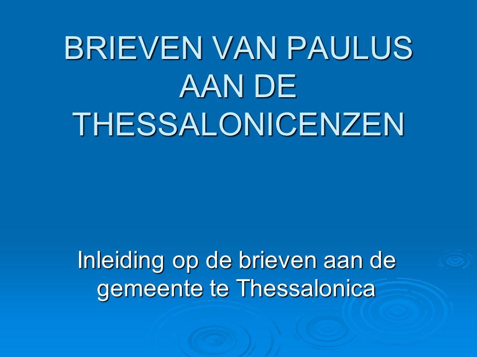 BRIEVEN VAN PAULUS AAN DE THESSALONICENZEN
