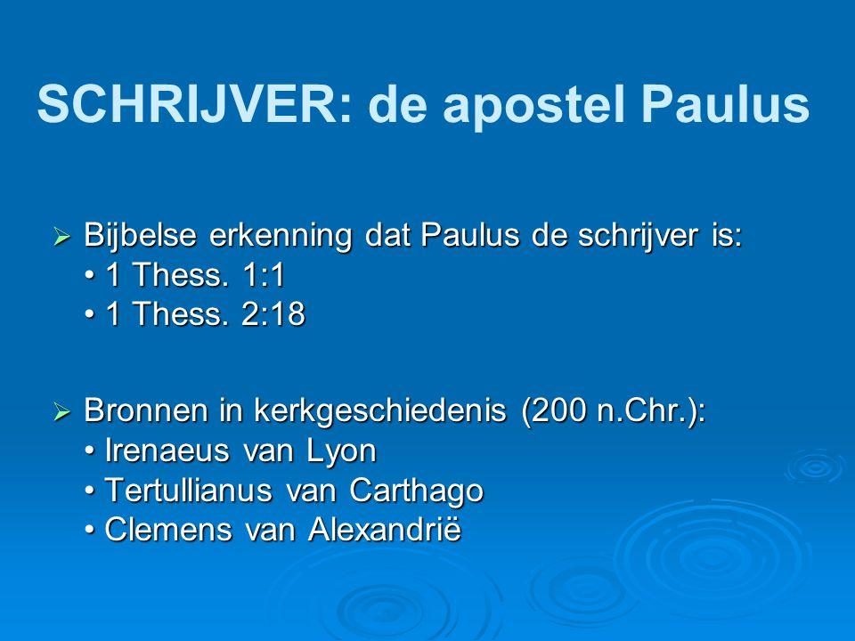 SCHRIJVER: de apostel Paulus