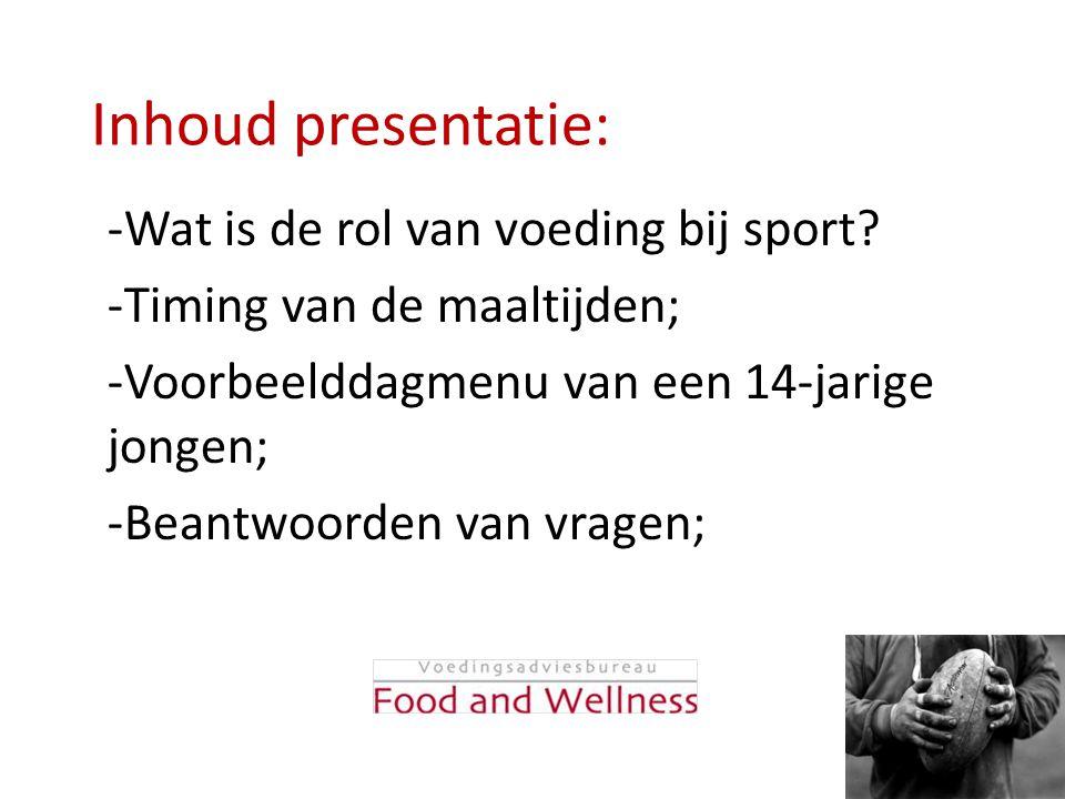 Inhoud presentatie: Wat is de rol van voeding bij sport