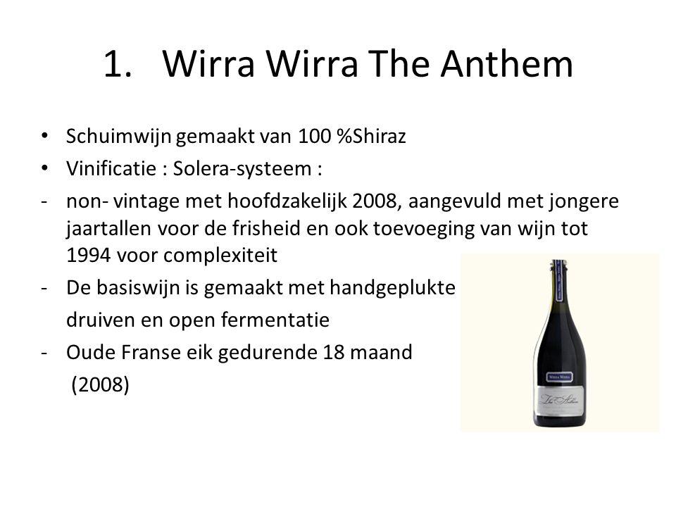 1. Wirra Wirra The Anthem Schuimwijn gemaakt van 100 %Shiraz