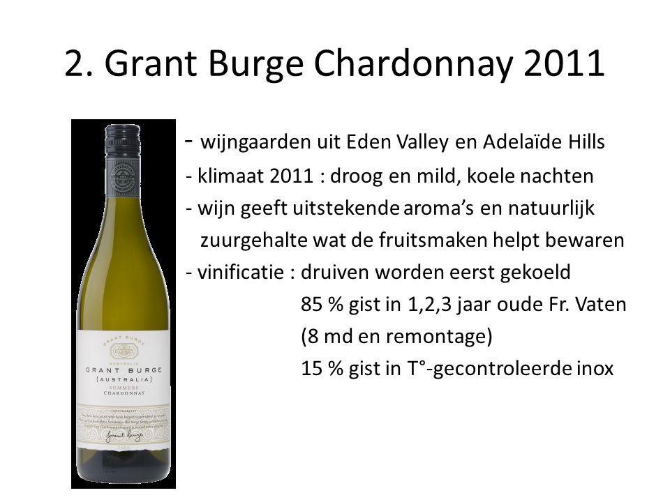 2. Grant Burge Chardonnay 2011
