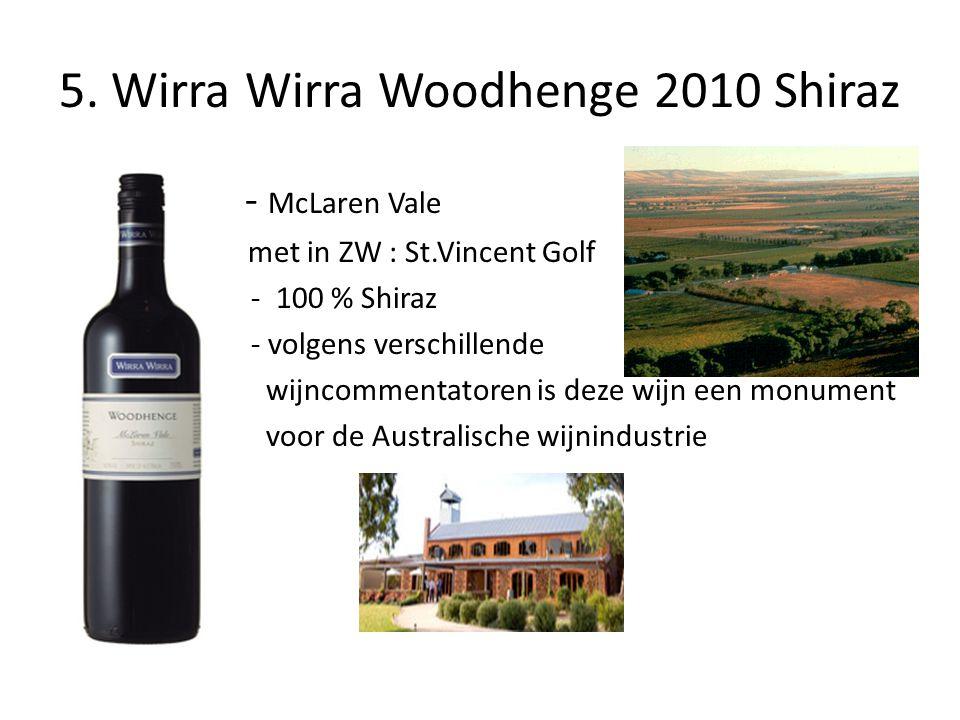 5. Wirra Wirra Woodhenge 2010 Shiraz